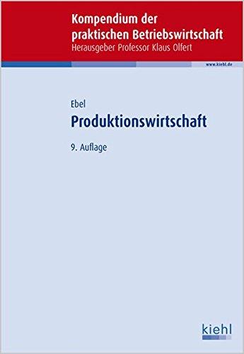 9783470704494: Produktionswirtschaft