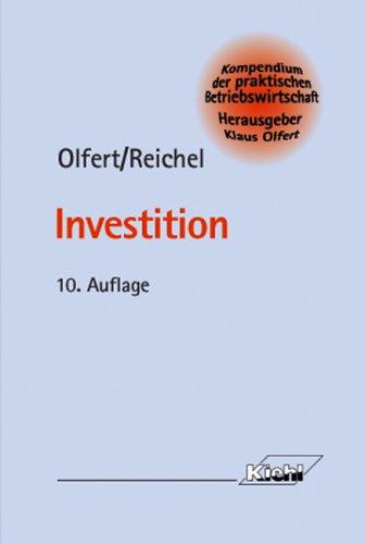 Investition: Olfert, Klaus, Reichel,