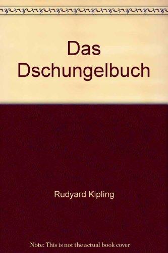 Das Dschungelbuch: Rudyard Kipling