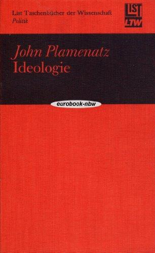 Ideologie. Aus dem Englischen von Wilhelm Höck.: PLAMENATZ, JOHN: