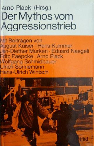 9783471665312: Der Mythos vom Aggressionstrieb
