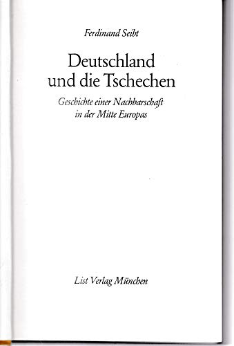 9783471665572: Deutschland und die Tschechen: Geschichte einer Nachbarschaft in der Mitte Europas