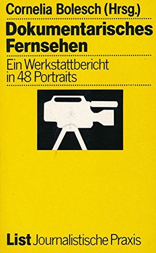 9783471771716: Dokumentarisches Fernsehen. Ein Werkstattbericht in 48 Portraits