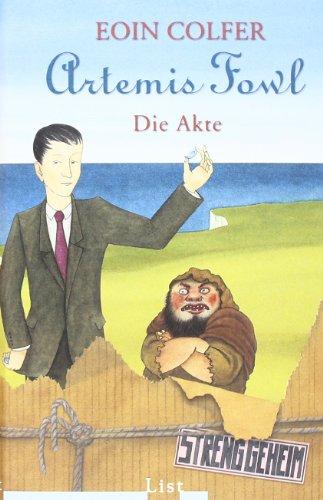 9783471772782: Artemis Fowl - Die Akte: Das grosse Fanbuch mit zwei neuen Geschichten