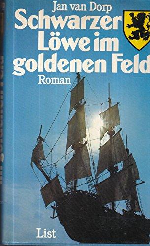 9783471773154: Schwarzer L÷we im goldenen Feld by Dorp, Jan van