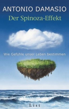 9783471773529: Der Spinoza-Effekt: Wie Gefühle unser Leben bestimmen