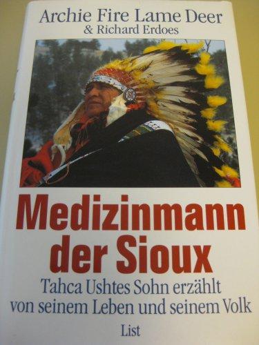 9783471774212: Medizinmann der Sioux. Tahca Ushtes Sohn erzählt von seinem Leben und seinem Volk