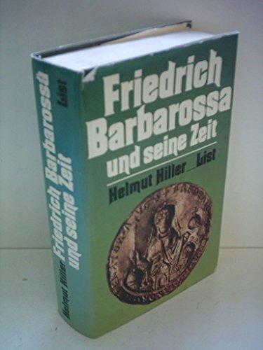 9783471775165: Friedrich Barbarossa und seine Zeit: Eine Chronik
