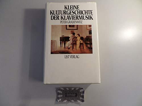 9783471776452: Kleine Kulturgeschichte der Klaviermusik (German Edition)