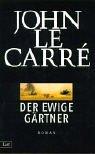 9783471780787: Der ewige Gärtner. Roman.