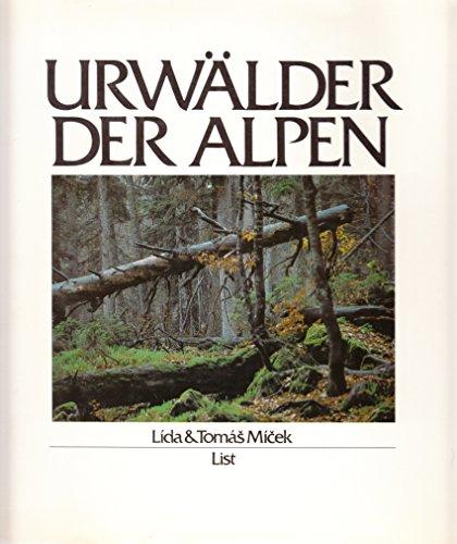 9783471781623: Urwälder der Alpen