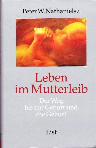 9783471782347: Leben im Mutterleib