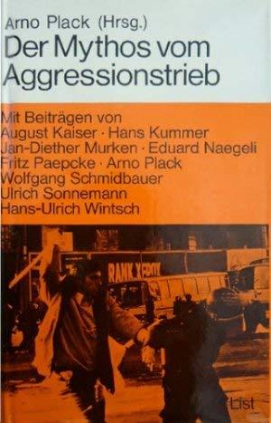 9783471784105: Der Mythos vom Aggressionstrieb