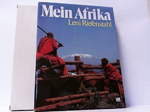 Mein Afrika. Fotos, Text u. Layout von - Riefenstahl, Leni
