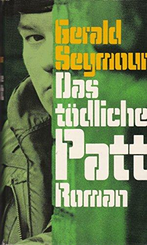 Patt Bergisch Gladbach 9783404107063 das tödliche patt zvab gerald seymour 3404107063