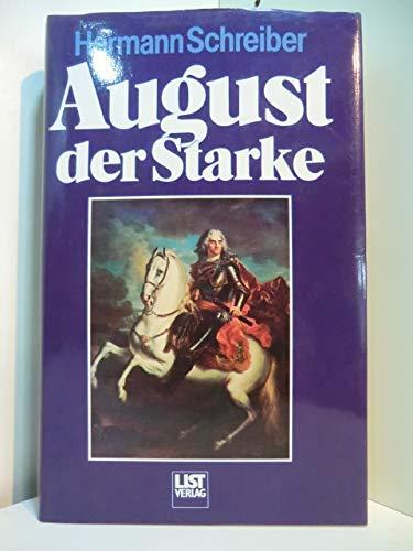 9783471787373: August der Starke: Leben und Lieben im deutschen Barock (German Edition)