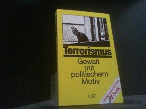 Terrorismus : Gewalt mit politischem Motiv / Dieter Schröder (Hrsg.) - Schröder, Dieter [Hrsg.]