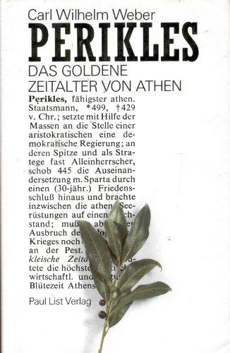 9783471791356: Perikles: Das goldene Zeitalter von Athen