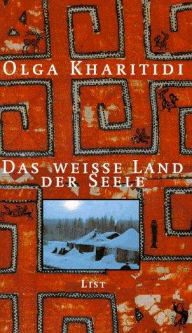 9783471793350: Das weiße Land der Seele (German Edition)
