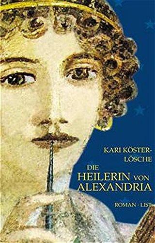 9783471793657: Die Heilerin von Alexandria.