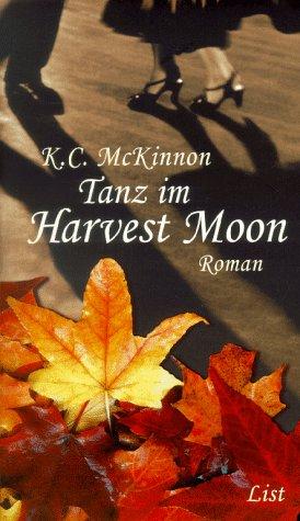 9783471793688: Tanz im Harvest Moon.