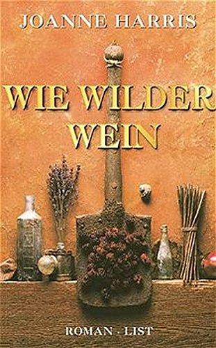 9783471794173: Wie Wilder Wein.