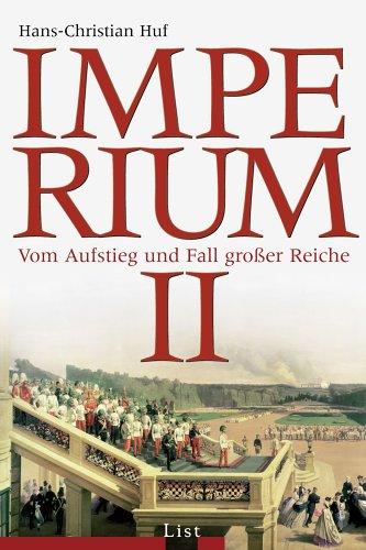 9783471795378: Imperium 2: Vom Aufstieg und Fall großer Reiche