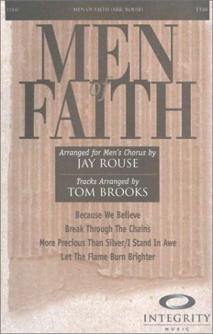 9783472004318: Men of Faith: Arrangements for Men-TTBB Voicing Moderate Difficulty Level
