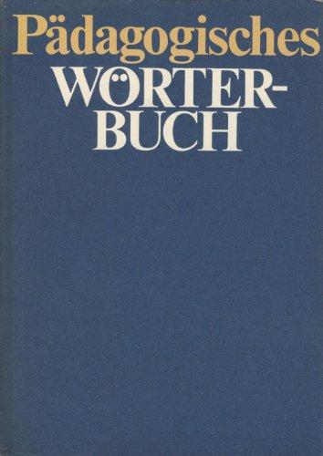 9783472006473: P�dagogisches W�rterbuch