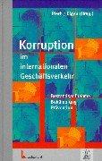 9783472021124: Korruption im internationalen Geschaftsverkehr: Bestandsaufnahme, Bekampfung, Pravention (German Edition)