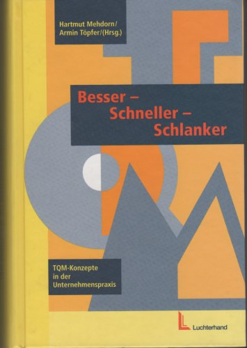 9783472021261: Besser - Schneller - Schlanker. TQM-Konzepte in der Unternehmenspraxis