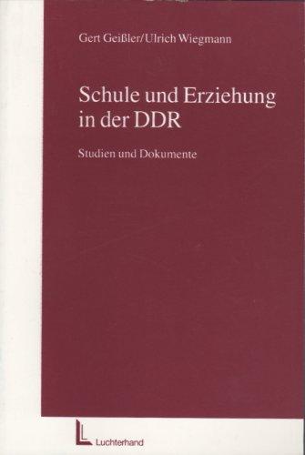 9783472022589: Schule und Erziehung in der DDR: Studien und Dokumente (German Edition)