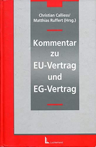 Kommentar des Vertrages über die Europäische Union und des Vertrages zur Gründung ...