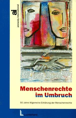 9783472033523: Menschenrechte im Umbruch. 50 Jahre Allgemeine Erklärung der Menschenrechte