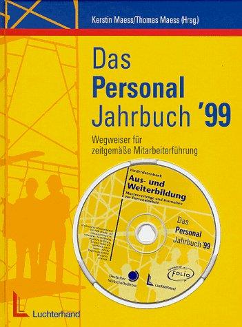 9783472034216: Das Personal-Jahrbuch '99. Wegweiser für zeitgemässe Personalarbeit