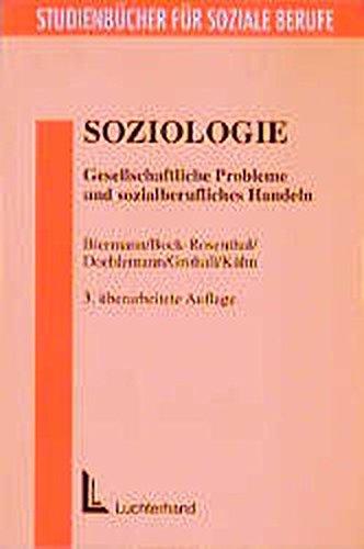 9783472034926: Soziologie. Gesellschaftliche Probleme und sozialberufliches Handeln (Livre en allemand)