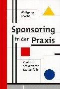 9783472036722: Sponsoring in der Praxis. Steuerrecht, Zivilrecht, Musterfälle.