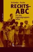 9783472039532: Rechts-ABC für den Jugendgruppenleiter: Jugendarbeit und Rechtsordnung