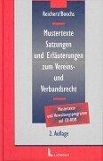 9783472048701: Mustertexte, Satzungen und Erläuterungen zum Vereins- und Verbandsrecht.