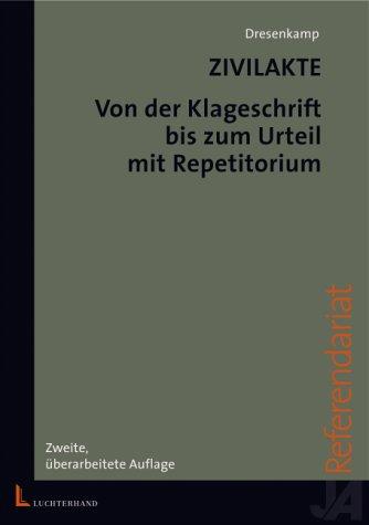 9783472050858: Zivilakte. Von der Klageschrift bis zum Urteil. Mit Repetitorium.
