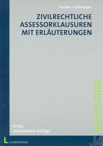 9783472050872: Zivilrechtliche Assessorklausuren mit Erläuterungen
