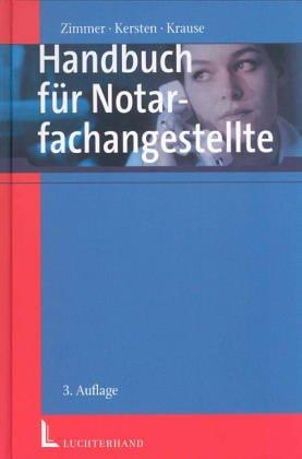 9783472051527: Handbuch für Notariatsfachangestellte.Ausbildungs- und Nachschlagewerk für die Praxis