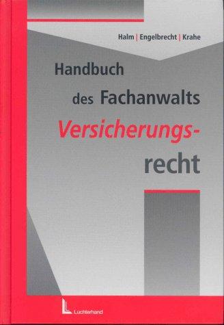 9783472055631: Handbuch des Fachanwalts. Versicherungsrecht.