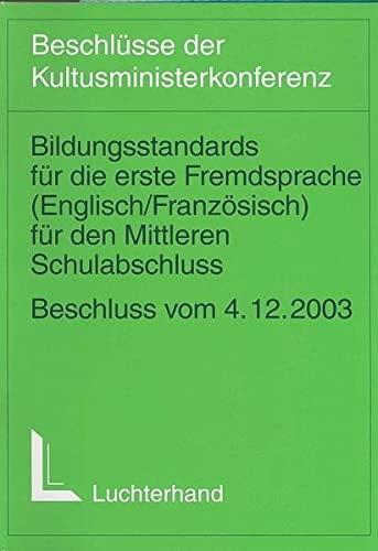 9783472059660: Bildungsstandards für die erste Fremdsprache (Englisch/Französisch) für den Mittleren Bildungsabschluss
