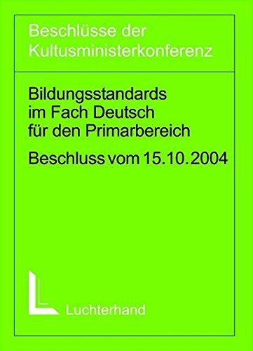 Bildungsstandards im Fach Deutsch im Primarbereich (Jahrgangsstufe