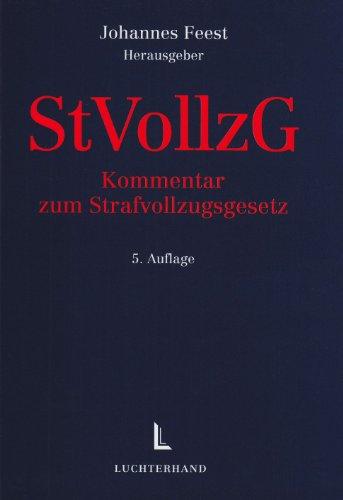 StVollzG: Kommentar zum Strafvollzugsgesetz