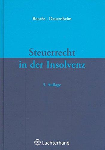 Steuerrecht in der Insolvenz: Wolfgang Boochs