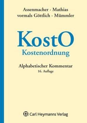Kostenordnung (KostO): Hans-Jörg Assenmacher