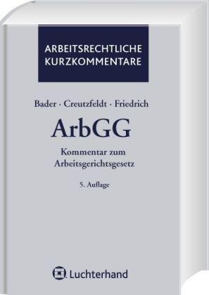 9783472070115: Kommentar zum Arbeitsgerichtsgesetz (ArbGG): Kommentar zum Arbeitsgerichtsgesetz