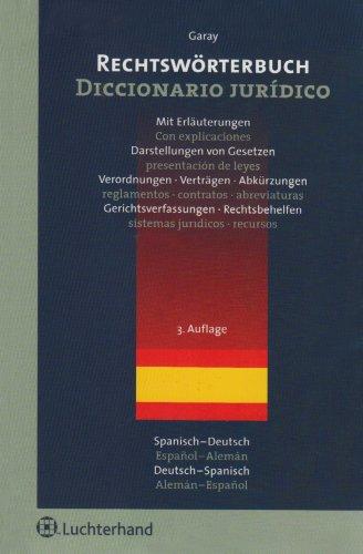 9783472071839: Rechtswörterbuch Spanisch-Deutsch / Deutsch-Spanisch / Diccionario Jurídico Espanol-Alemán/ Alemán-Espanol: Mit Erläuterungen/ Darstellungen von ... presentaciones de leyes, reglamentos